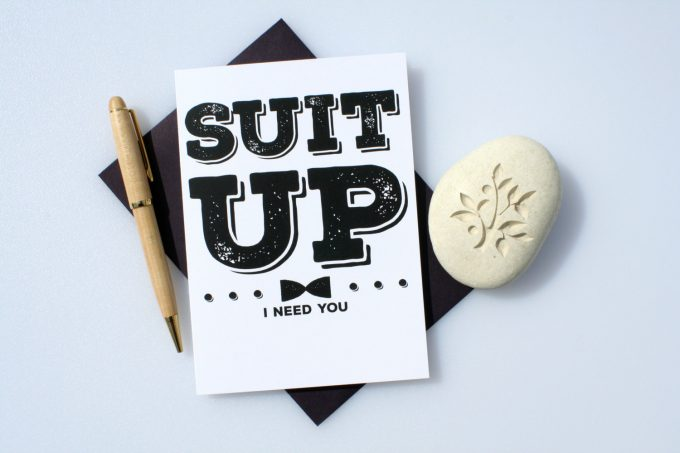 suit-up-i-need-you-card