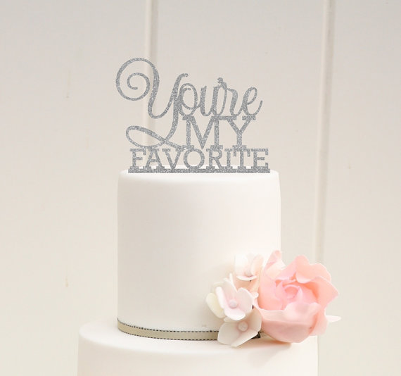 sparkly youre my favorite cake topper by the pink owl designs