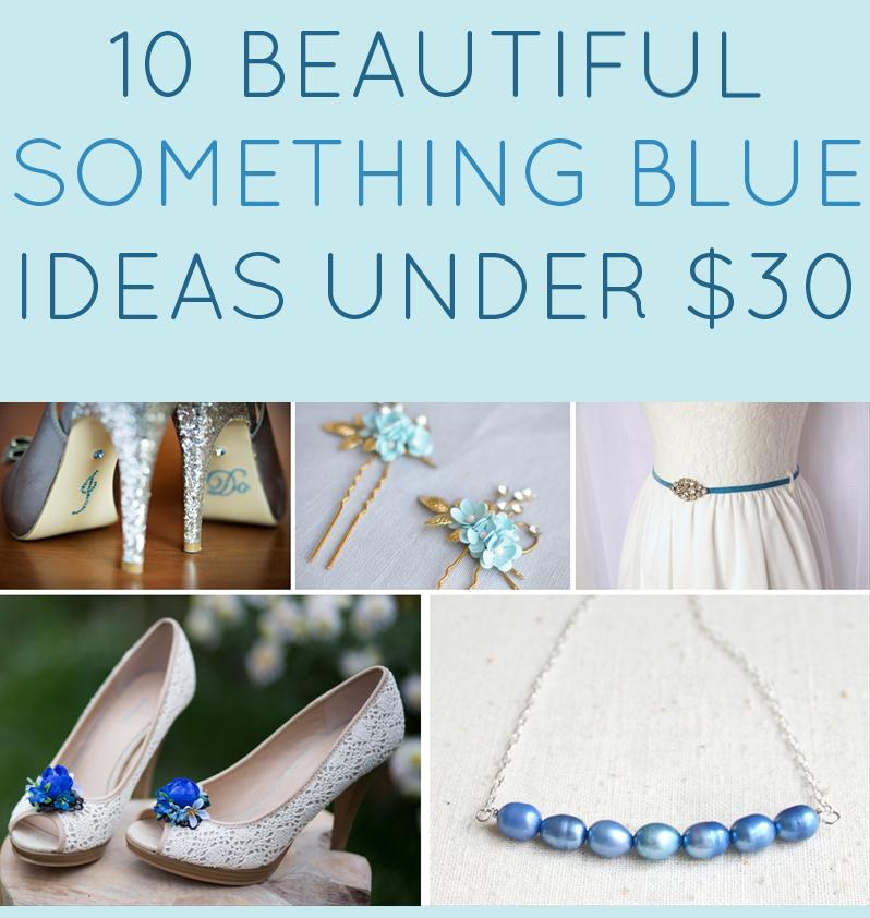 something-blue-ideas-under-30