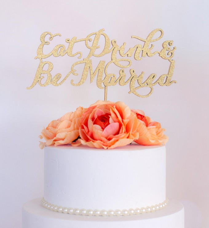 eat drink and be married wedding cake topper | win a free cake topper http://emmalinebride.com/2016-giveaway/free-cake-topper/