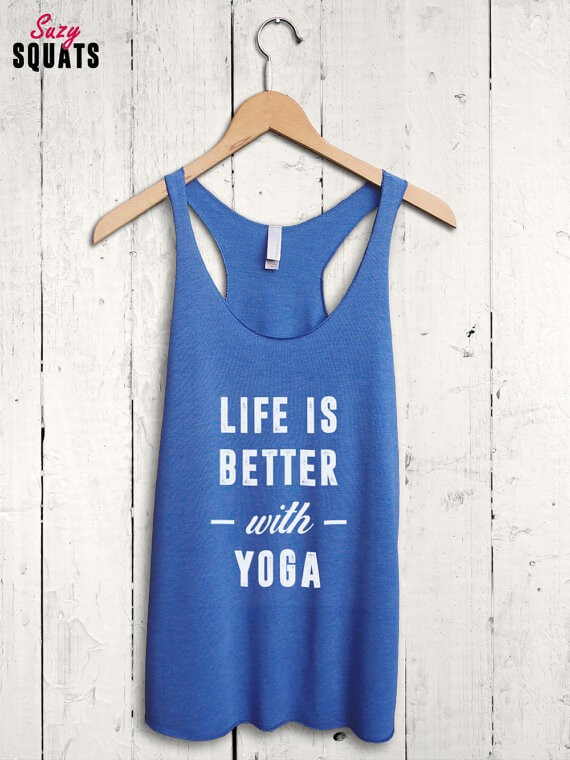 life is better with yoga tank top | bridesmaid yoga pants, tank tops, gifts & more | https://emmalinebride.com/gifts/bridesmaid-yoga-pants-gifts/