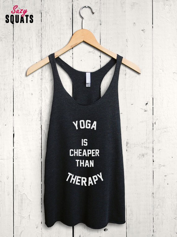 yoga is cheaper than therapy | bridesmaid yoga pants, tank tops, gifts & more | https://emmalinebride.com/gifts/bridesmaid-yoga-pants-gifts/