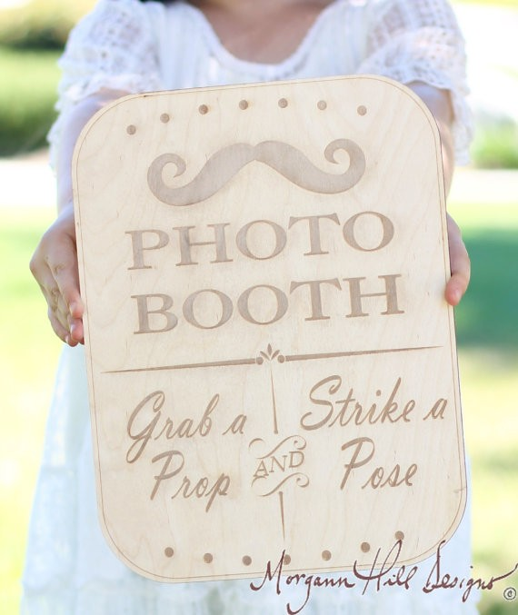 photo booth sign by braggingbags via 26 Things Guests Love at Weddings from A to Z | https://emmalinebride.com/planning/things-guests-love-at-weddings/