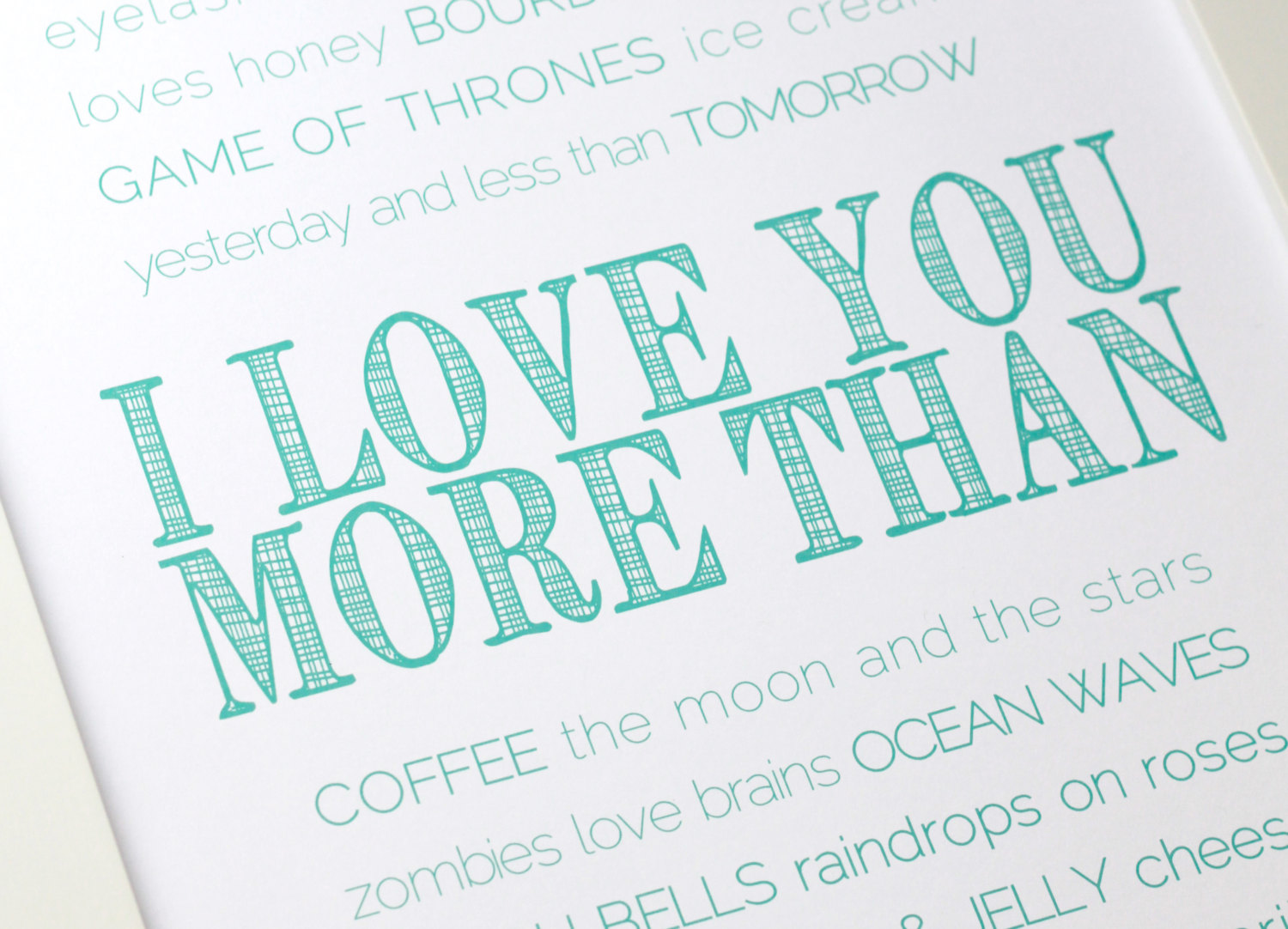 love you more than print