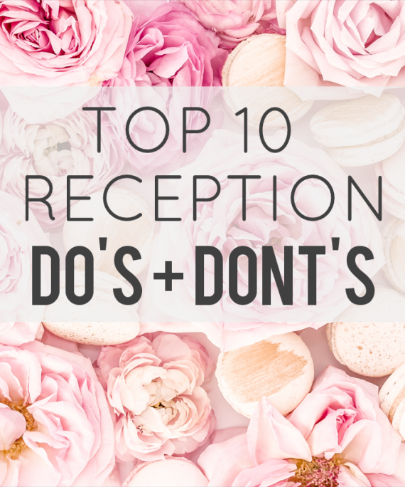 wedding reception do's and dont's