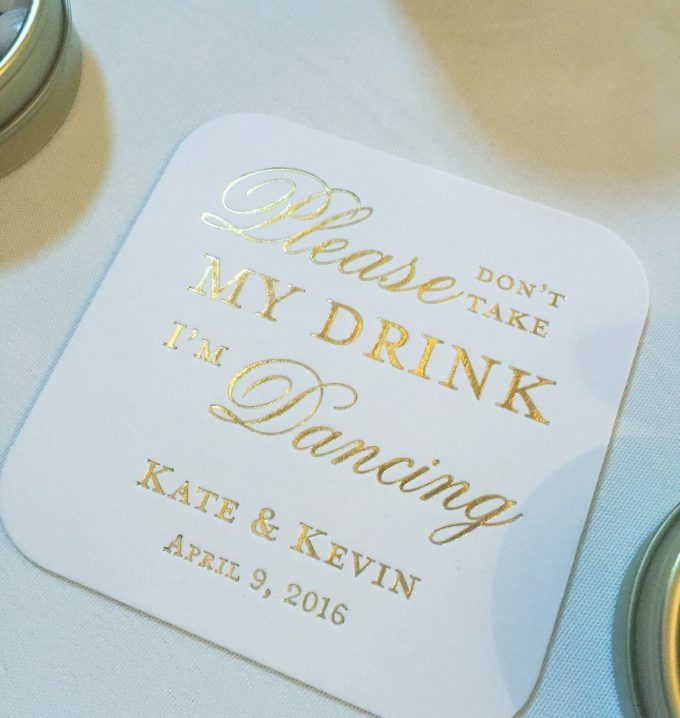 please don't take my drink im dancing coasters
