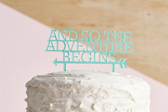 and so the adventure begins | fun cake toppers in words