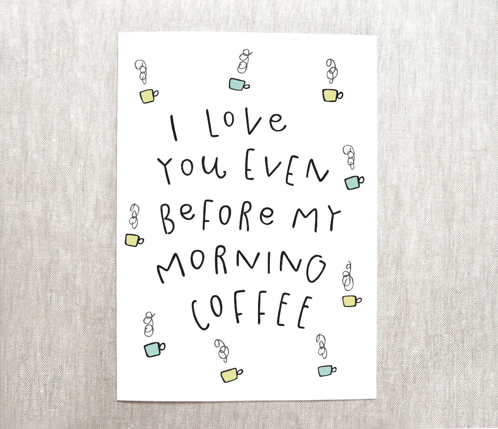 before my morning coffee card - via funny valentine cards etsy from EmmalineBride.com