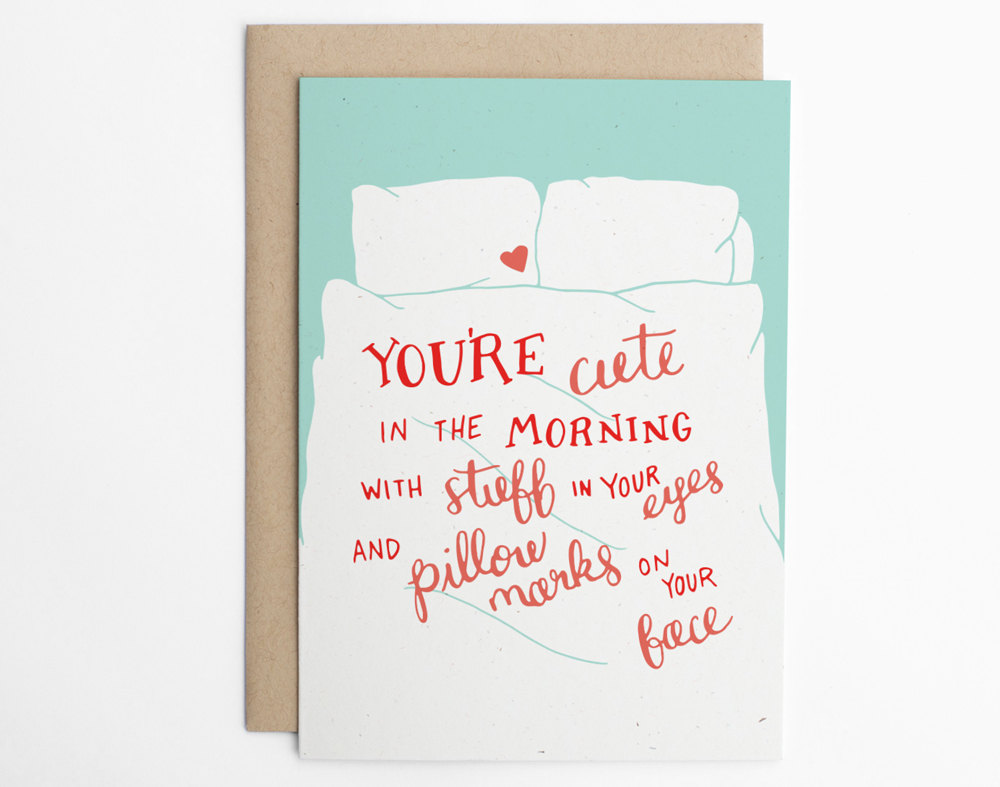 cute in the morning - via funny valentine cards etsy from EmmalineBride.com