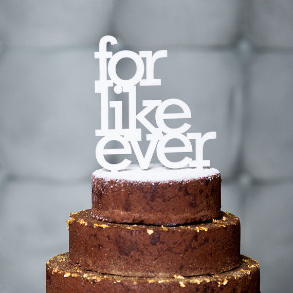 for like ever  | fun cake toppers in words