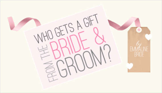 Who Gets a Gift from the Bride and Groom