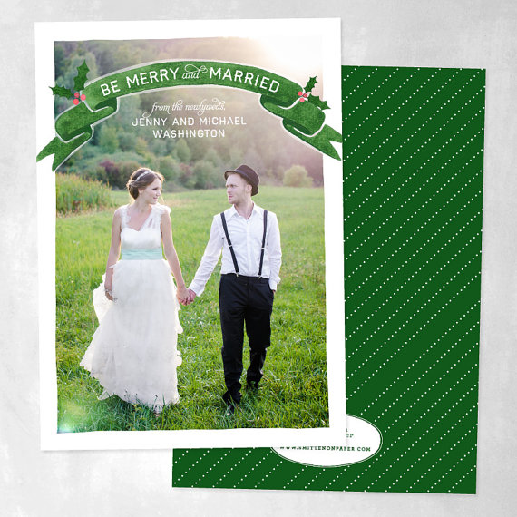 Newlywed Holiday Cards:  Be Merry + Married