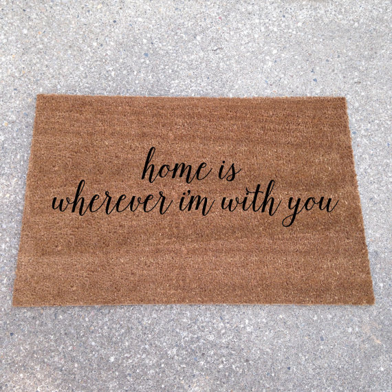 home is wherever im with you - custom doormats etsy collection from LoRustique | https://emmalinebride.com/gifts/custom-doormats-etsy/