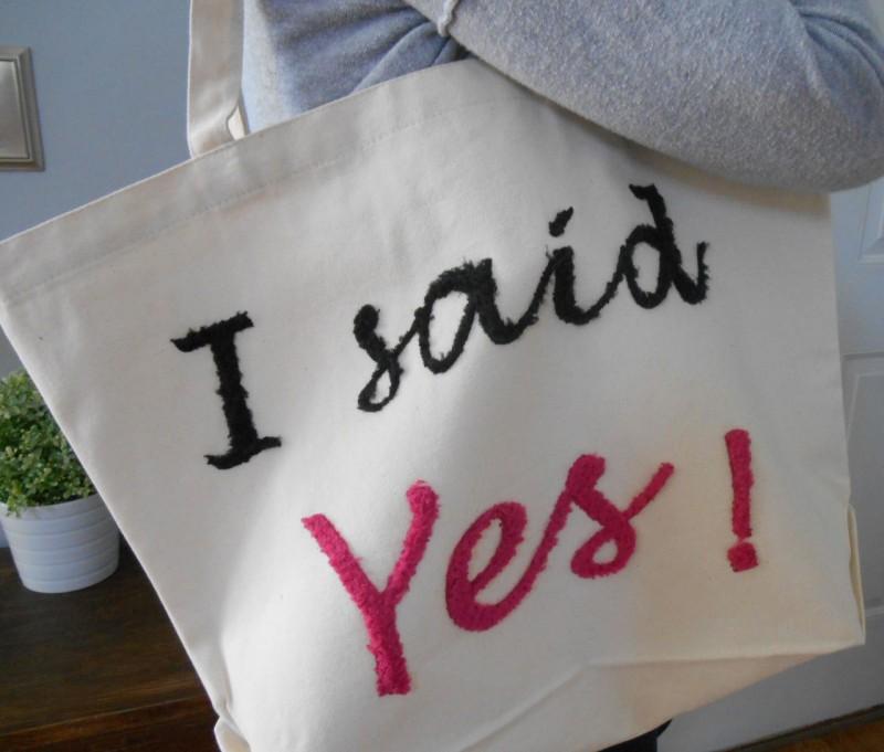 i said yes tote bag