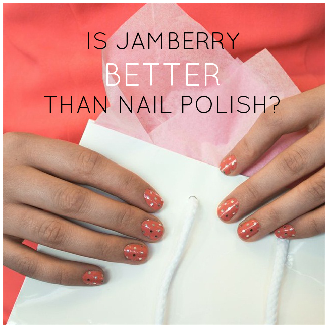 jamberry review:  is it better than nail polish?