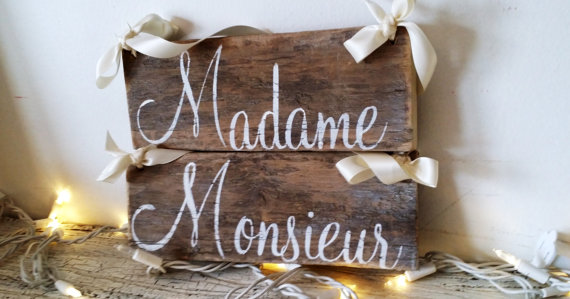 madame monsieur chair signs | via bride and groom chair signs https://emmalinebride.com/decor/bride-and-groom-chairs/
