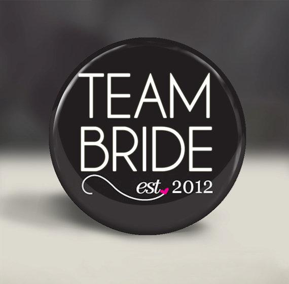How to Plan a Bachelorette Party (via Emmaline Bride) - Team Bride Button by ILoveTrinkets