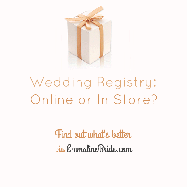 Wedding Registry Online or In Store? - Ask Emmaline