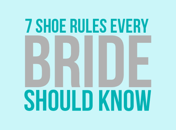 7 Shoe Rules Every Bride Should Know via EmmalineBride.com
