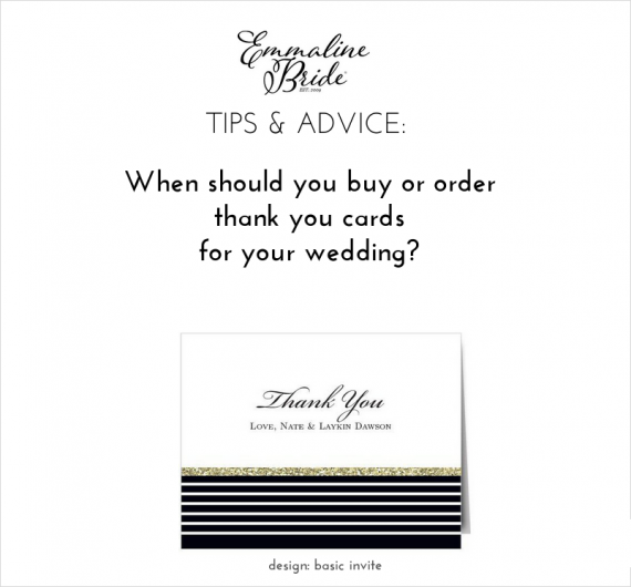When Should You Order Thank You Cards for Weddings? We will tell you! → http://emmalinebride.com/planning/order-cards-weddings/ | design: basic invite