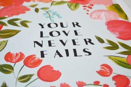your love never fails | #wedding Wedding Poster Ideas for (Easy!) Decor